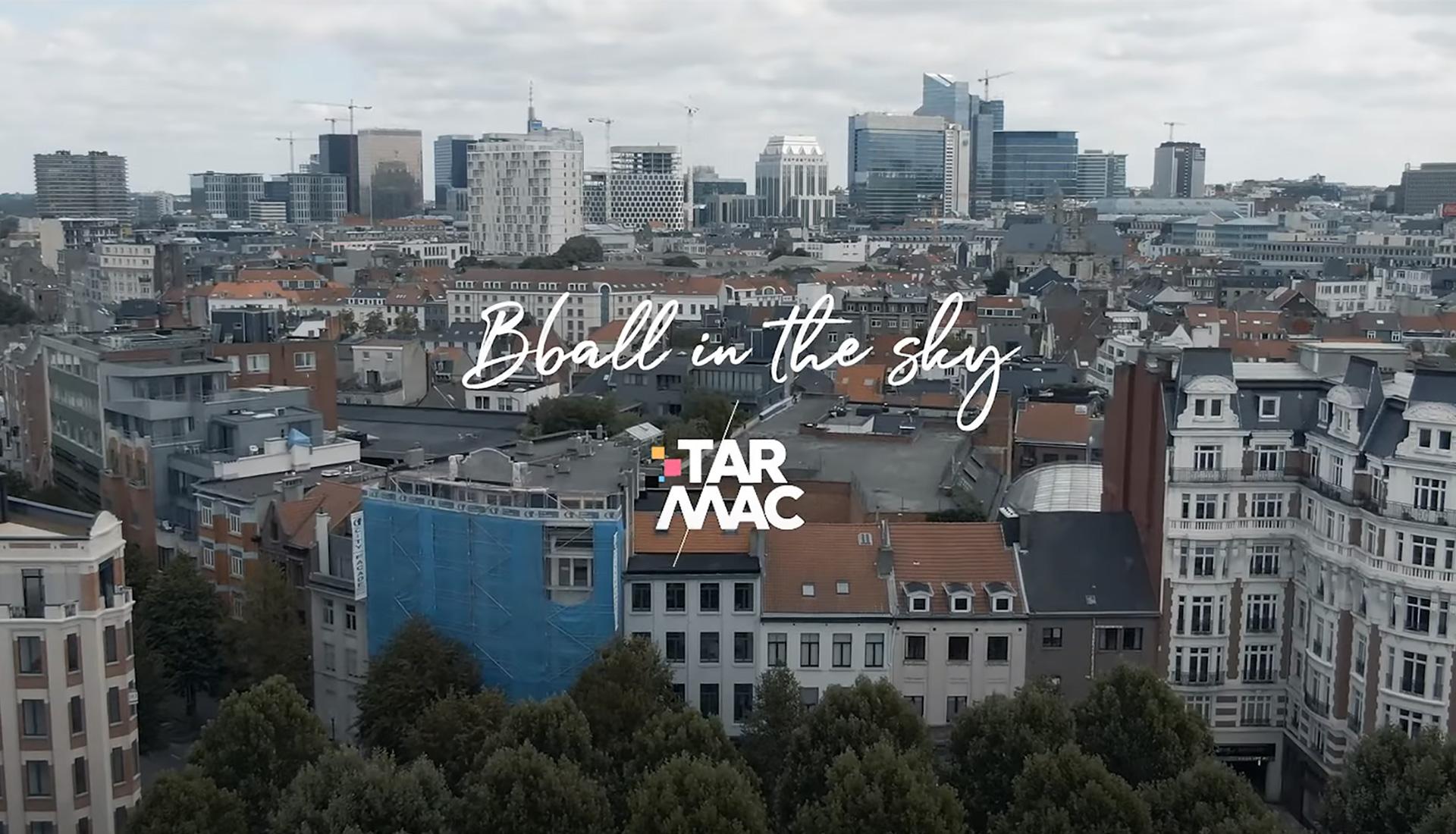 bball in the sky Tarmac